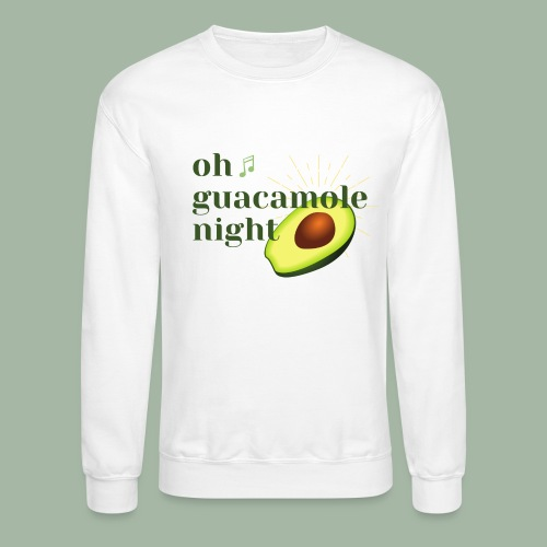 Oh Guacamole Night - Unisex Crewneck Sweatshirt