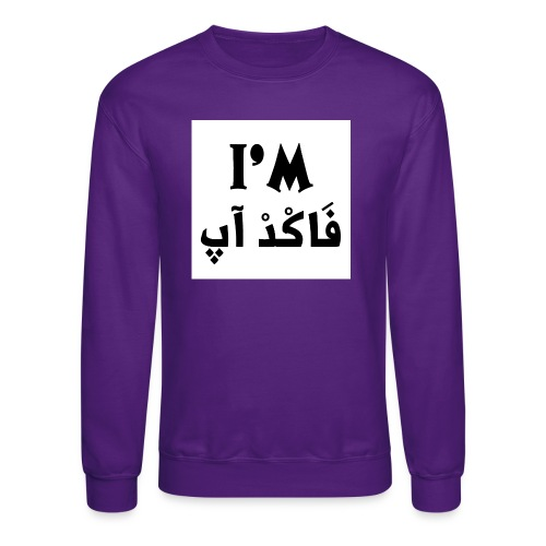 i'm fucked up - Crewneck Sweatshirt