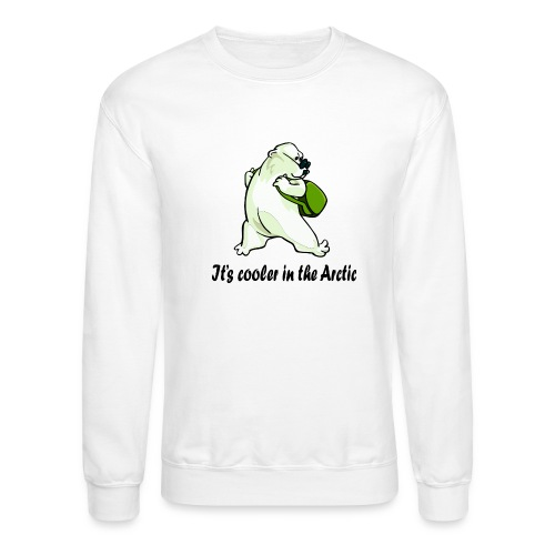 Cooler In The Arctic - Crewneck Sweatshirt