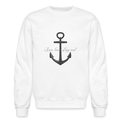 Anchor of my soul - Crewneck Sweatshirt