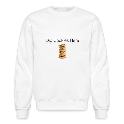 Dip Cookies Here mug - Crewneck Sweatshirt