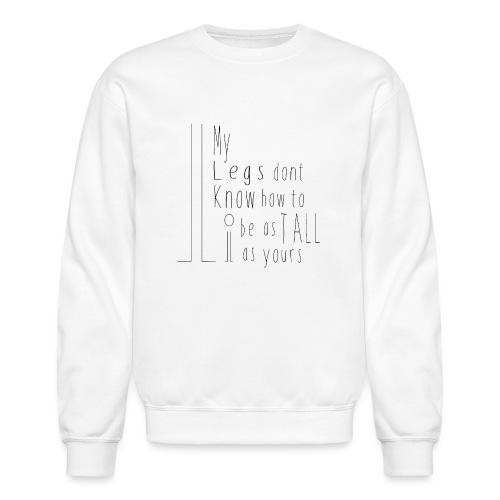 My-Legs - Crewneck Sweatshirt