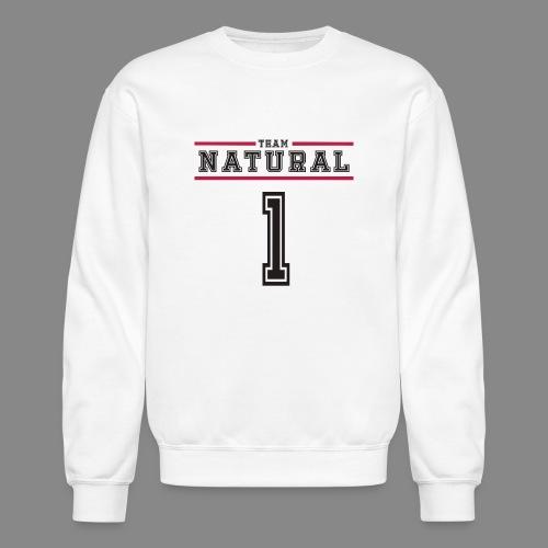 Team Natural 1 - Unisex Crewneck Sweatshirt