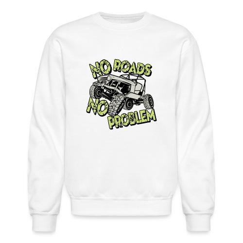 Jeep No Roads No Problem - Crewneck Sweatshirt