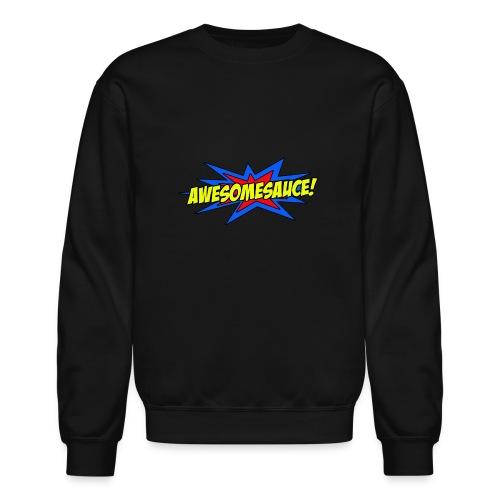 Awesomesauce - Crewneck Sweatshirt