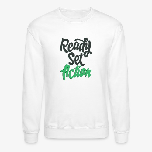 Ready.Set.Action! - Crewneck Sweatshirt
