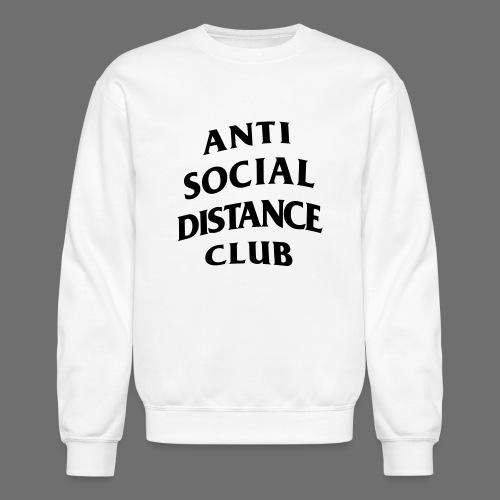 Anti Social Distance Club Parody - Unisex Crewneck Sweatshirt