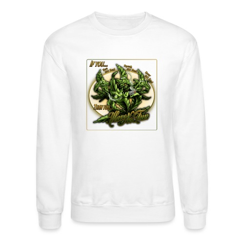 See No Bud by RollinLow - Crewneck Sweatshirt