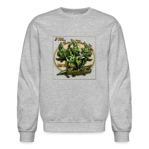See No Bud by RollinLow - Crewneck Sweatshirt