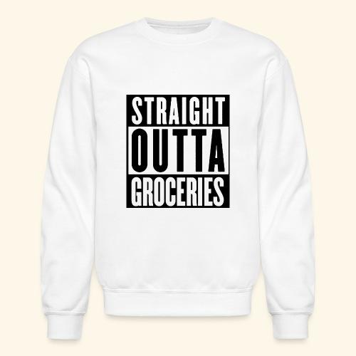 STRAIGHT OUTTA GROCERIES - Crewneck Sweatshirt