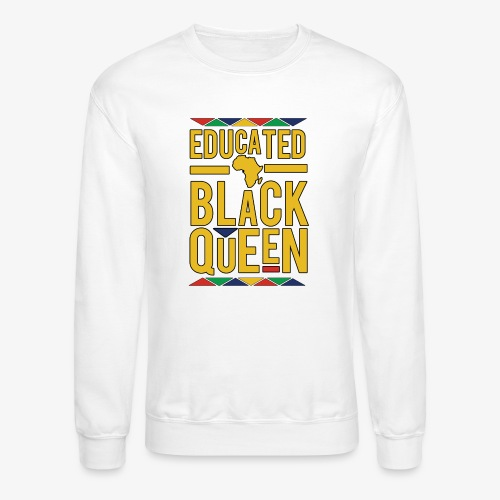Dashiki Educated BLACK Queen - Crewneck Sweatshirt