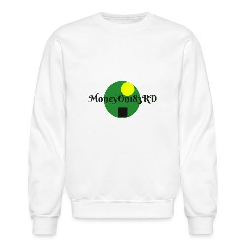 MoneyOn183rd - Unisex Crewneck Sweatshirt