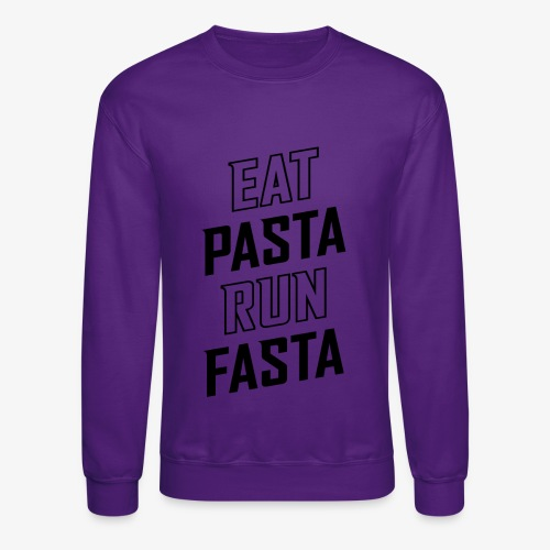 Eat Pasta Run Fasta v2 - Crewneck Sweatshirt