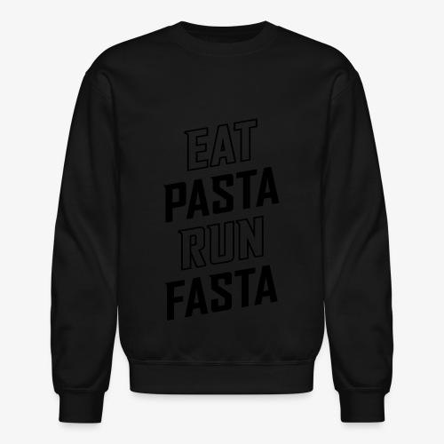 Eat Pasta Run Fasta v2 - Crewneck Sweatshirt