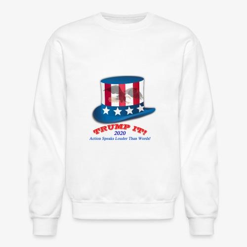 TRUMP IT 2020 - Crewneck Sweatshirt