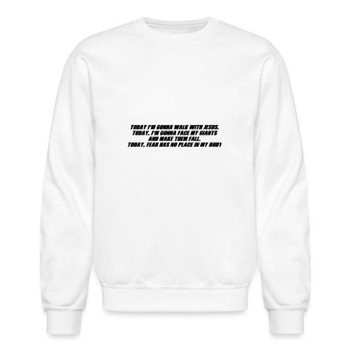 Today I'm Gonna... - Crewneck Sweatshirt