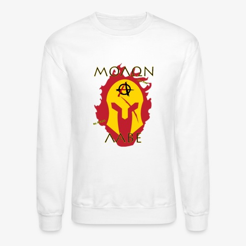 Molon Labe - Anarchist's Edition - Unisex Crewneck Sweatshirt