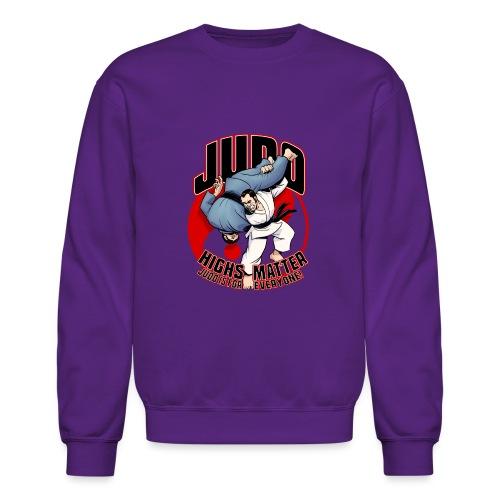 Judo Highs Matter - Crewneck Sweatshirt