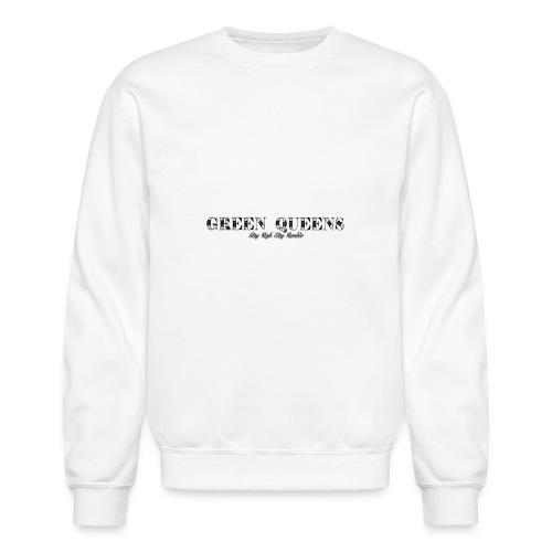 Limited edition - green queens - Crewneck Sweatshirt