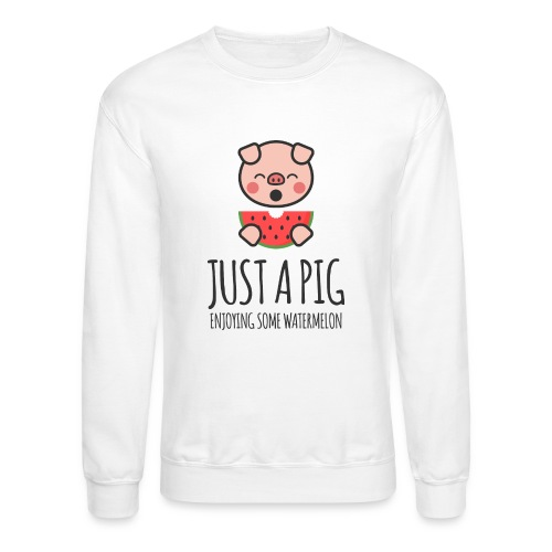 Just A Pig Enjoying Some Watermelon - Crewneck Sweatshirt