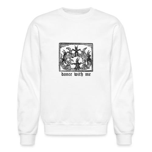 Dance With Me - Crewneck Sweatshirt