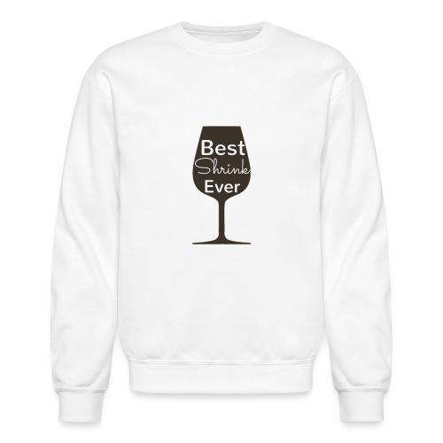 Alcohol Shrink Is The Best Shrink - Crewneck Sweatshirt
