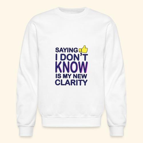 new clarity - Crewneck Sweatshirt