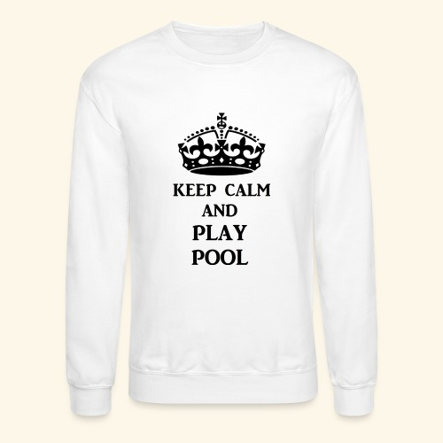 keep calm play pool blk - Crewneck Sweatshirt