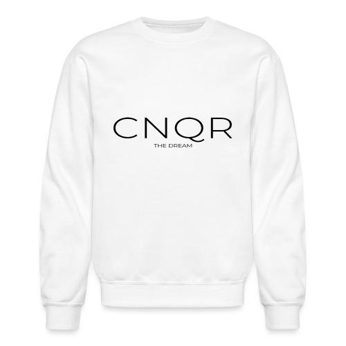 Conquer The Dream - Unisex Crewneck Sweatshirt