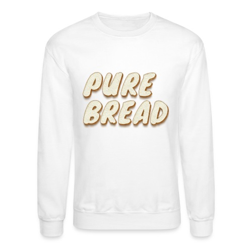 Pure Bread - Unisex Crewneck Sweatshirt