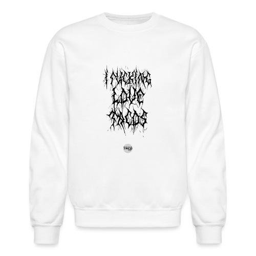 I FUCKING LOVE TACOS - Unisex Crewneck Sweatshirt