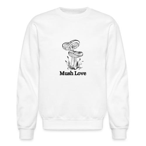 Mush Love - Unisex Crewneck Sweatshirt