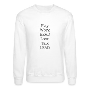 Play_Work_Read - Crewneck Sweatshirt