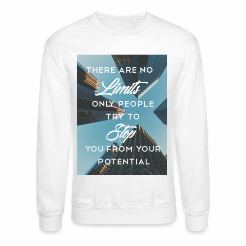 no limits - Crewneck Sweatshirt