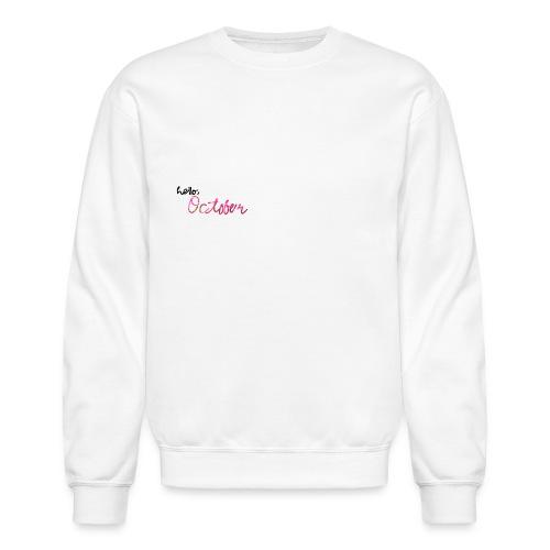 hello october - Crewneck Sweatshirt