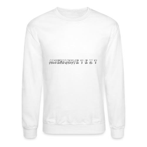 A T - THE CHUBBY DESIGN   Alternative Text co. - Crewneck Sweatshirt