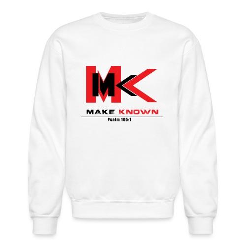 MAKE KNOWN APPAREL - Crewneck Sweatshirt