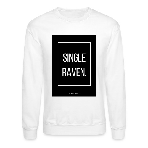 SINGLE RAVEN | MINGLE - Crewneck Sweatshirt