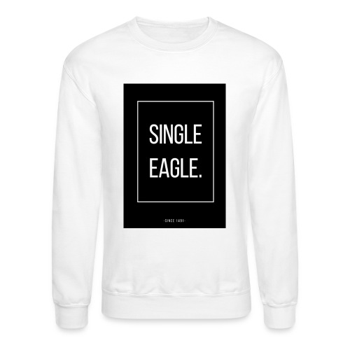 SINGLE EAGLE | MINGLE - Crewneck Sweatshirt