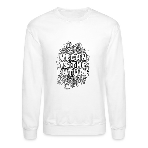Vegan is the future - Crewneck Sweatshirt