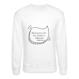 WOWWWWWWWWWW. Do You Want a Sticker? - Crewneck Sweatshirt