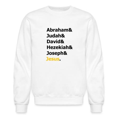 Genealogy of Jesus (Matthew 1) - Crewneck Sweatshirt