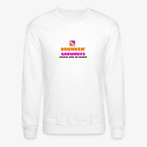 DRUNKEN GROWNUPS - Crewneck Sweatshirt
