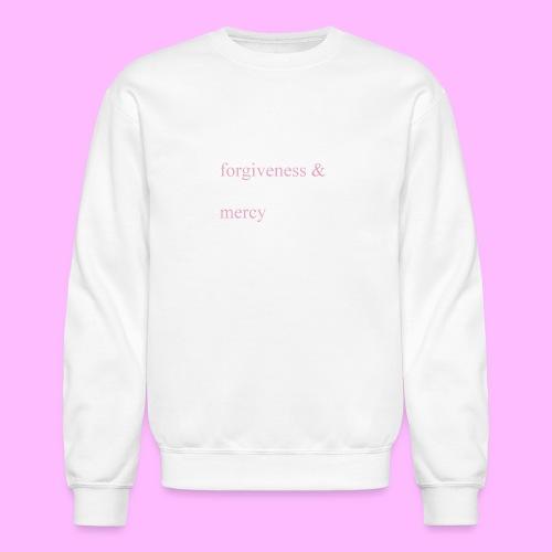 forgiveness and mercy - Crewneck Sweatshirt