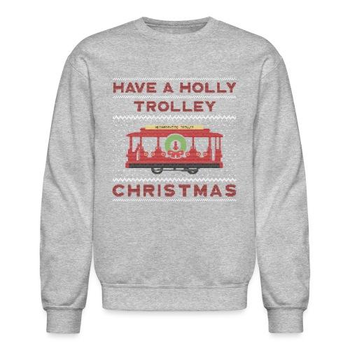 holly trolley - Crewneck Sweatshirt
