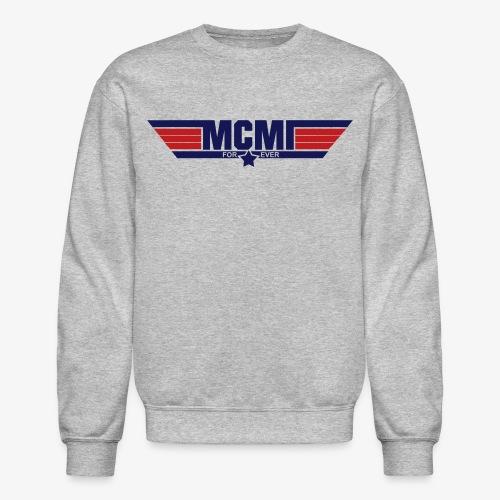 mcmiforever2 - Crewneck Sweatshirt