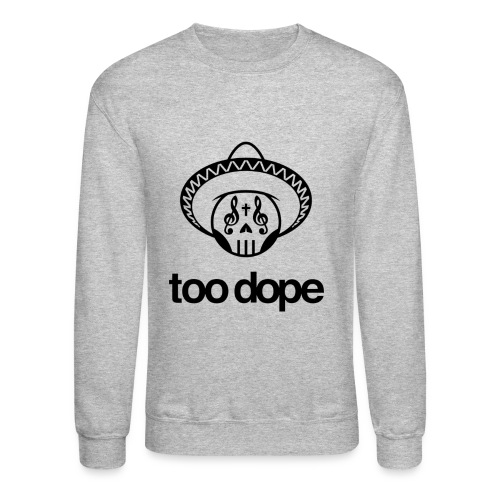 2Dope. - Crewneck Sweatshirt