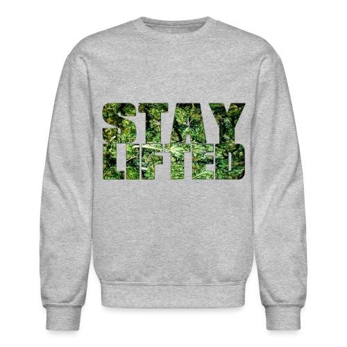 (herb) stay lifted. - Unisex Crewneck Sweatshirt
