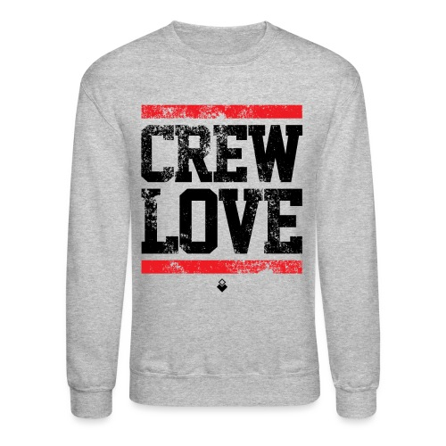 crew love - Unisex Crewneck Sweatshirt