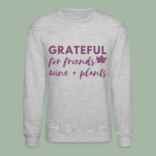 Grateful - Unisex Crewneck Sweatshirt